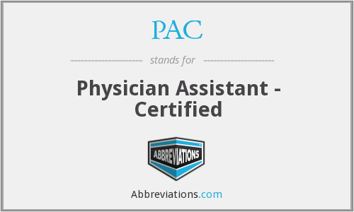 PAC - Physician Assistant - Certified