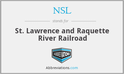 NSL - St. Lawrence and Raquette River Railroad