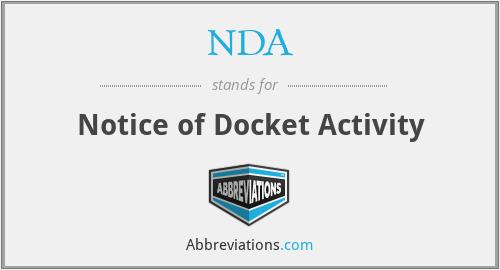 NDA - Notice of Docket Activity