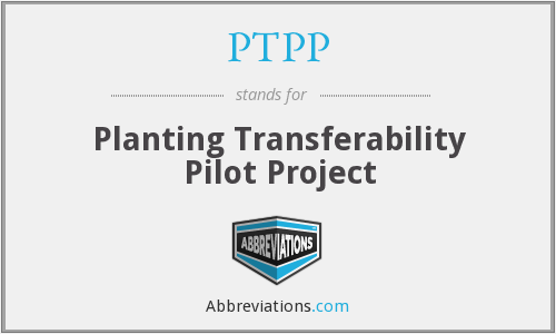 PTPP - Planting Transferability Pilot Project