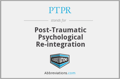 PTPR - Post-Traumatic Psychological Re-integration