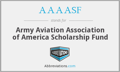 AAAASF - Army Aviation Association of America Scholarship Fund