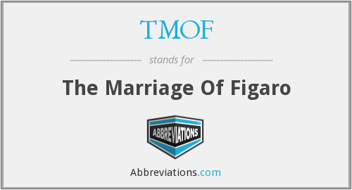 TMOF - The Marriage Of Figaro
