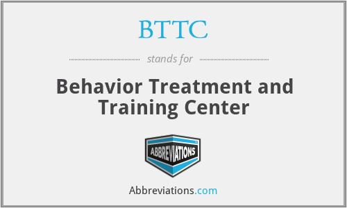 BTTC - Behavior Treatment and Training Center