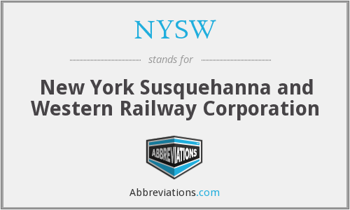 NYSW - New York Susquehanna and Western Railway Corporation