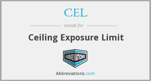 CEL - Ceiling Exposure Limit