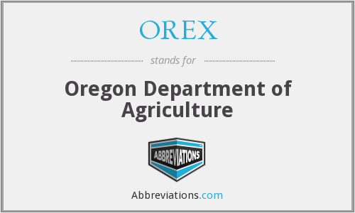 OREX - Oregon Department of Agriculture