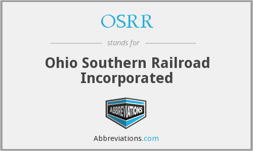 OSRR - Ohio Southern Railroad Incorporated