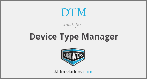 DTM - Device Type Manager