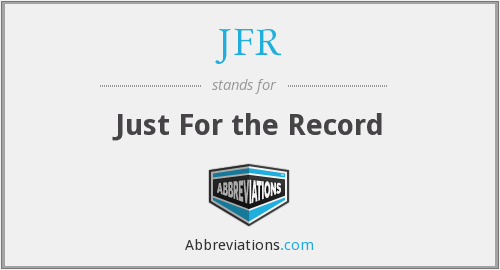 JFR - Just For the Record
