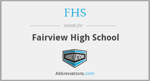 FHS - Fairview High School