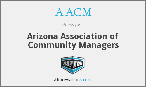 AACM - Arizona Association of Community Managers