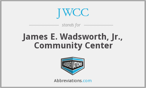 JWCC - James E. Wadsworth, Jr., Community Center