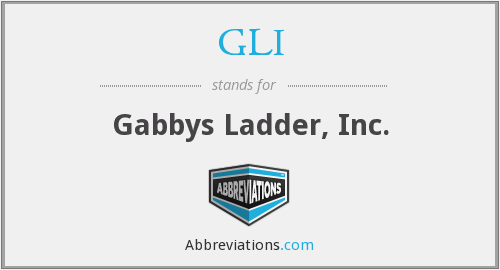 GLI - Gabbys Ladder, Inc.