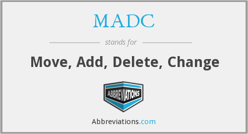 MADC - Move, Add, Delete, Change