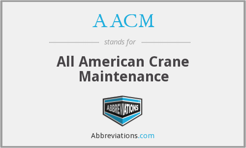 AACM - All American Crane Maintenance