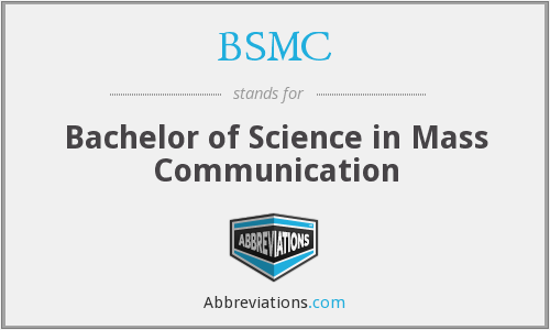 BSMC - Bachelor of Science in Mass Communication