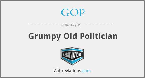 GOP - Grumpy Old Politician