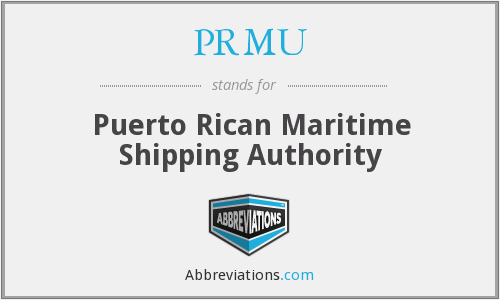 PRMU - Puerto Rican Maritime Shipping Authority