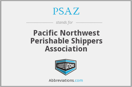 PSAZ - Pacific Northwest Perishable Shippers Association