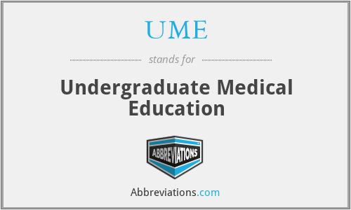 UME - Undergraduate Medical Education
