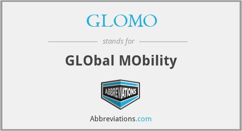 GLOMO - GLObal MObility