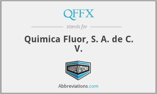 QFFX - Quimica Fluor, S. A. de C. V.