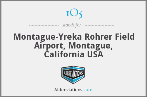 1O5 - Montague-Yreka Rohrer Field Airport, Montague, California USA