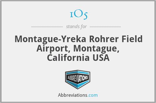 1O5 - Montague-Yreka Rohrer Field Airport, Montague, California USA