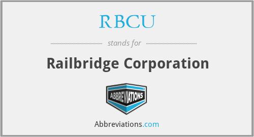 RBCU - Railbridge Corporation