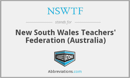 NSWTF - New South Wales Teachers' Federation (Australia)