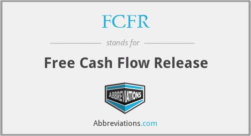 FCFR - Free Cash Flow Release