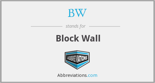 BW - Block Wall