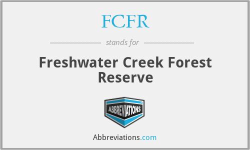 FCFR - Freshwater Creek Forest Reserve