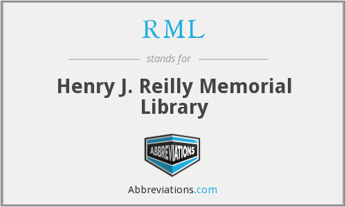 RML - Henry J. Reilly Memorial Library