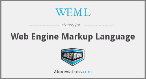 WEML - Web Engine Markup Language