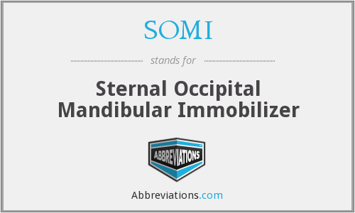 SOMI - Sternal Occipital Mandibular Immobilizer