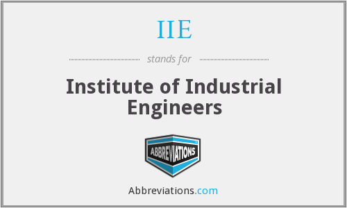 IIE - Institute of Industrial Engineers
