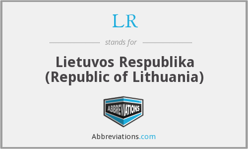 LR - Lietuvos Respublika (Republic of Lithuania)