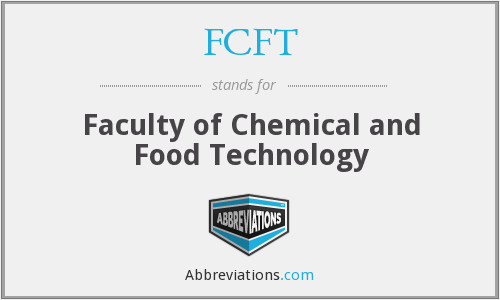 FCFT - Faculty of Chemical and Food Technology