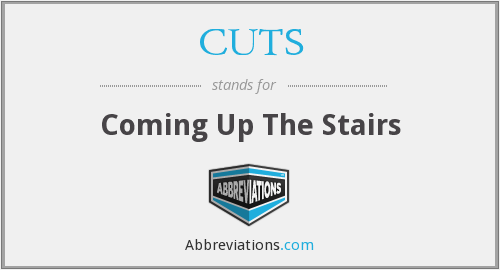 CUTS - Coming Up The Stairs