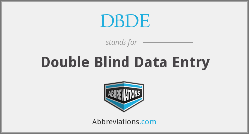 DBDE - Double Blind Data Entry