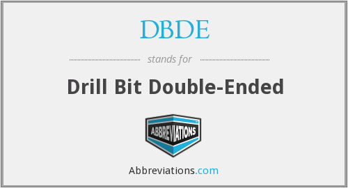 DBDE - Drill Bit Double-Ended
