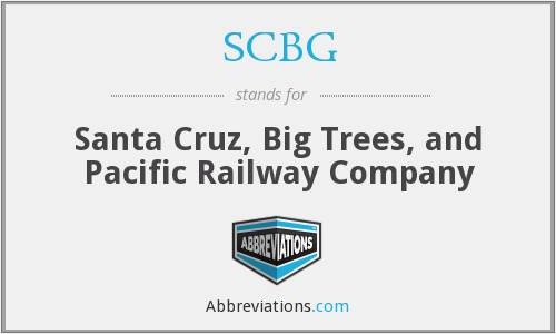 SCBG - Santa Cruz, Big Trees, and Pacific Railway Company