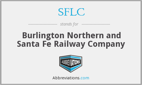 SFLC - Burlington Northern and Santa Fe Railway Company