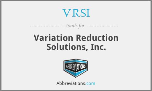 VRSI - Variation Reduction Solutions, Inc.