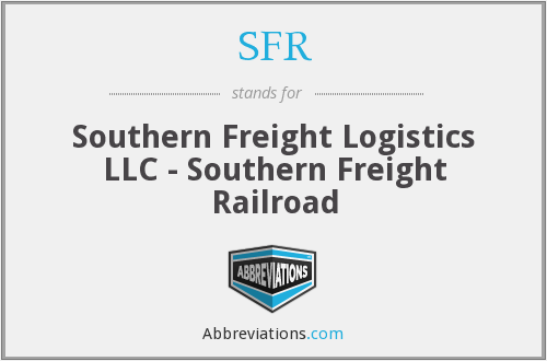 SFR - Southern Freight Logistics LLC - Southern Freight Railroad