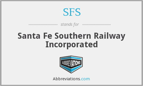 SFS - Santa Fe Southern Railway Incorporated
