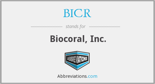 What does BICR stand for?