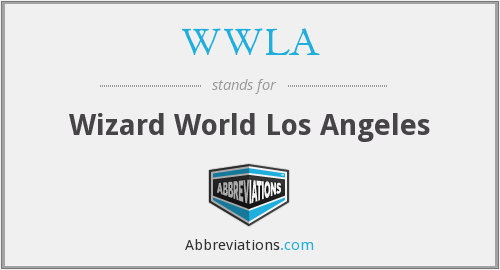 WWLA - Wizard World Los Angeles